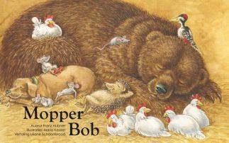 Omslag van het kinderboek over de egel Mopper Bob