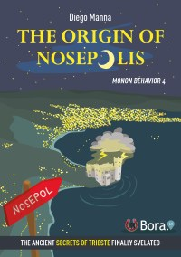 The origin of Nosepolis