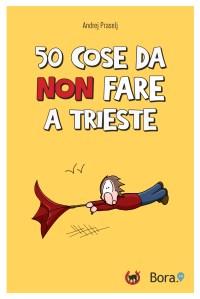 cose da non fare a Trieste