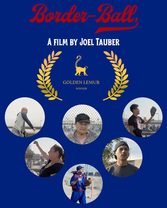 Joel Tauber's film Border-Ball wins Best Short Documentary at the August 2021 Golden Lemur International Film Festival.