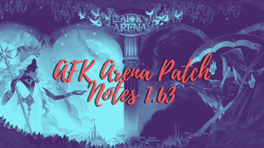 afk arena patch notes 1.63