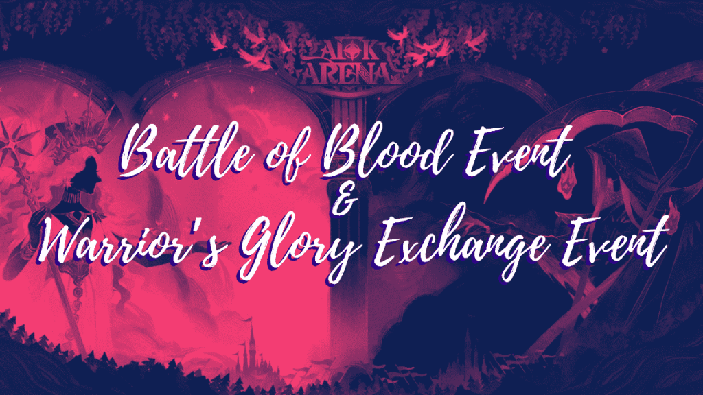 Battle of Blood & Warriors Glory AFK Arena