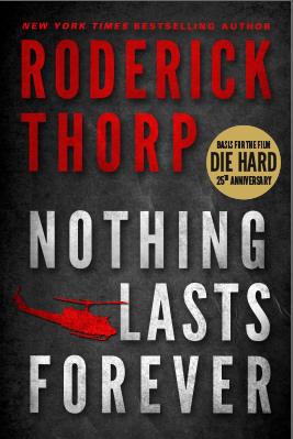 Nothing_Lasts_Forever_by_Roderick_Thorp