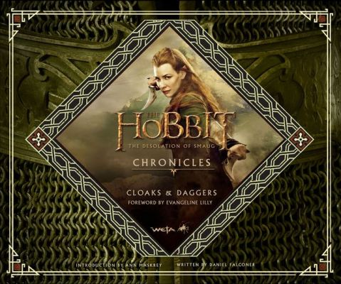 The Hobbit The Desolation of Smaug Chronicles Cloaks & Daggers