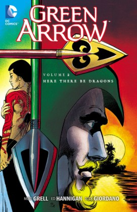 Green Arrow Volume 2 Here There be Dragons trade cover