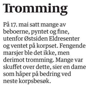 Faksimile fra Fredriksstad Blad hvor beboerne på Østsiden Eldresenter ikke var fornøyd med at det bare ble tromming på 17. mai