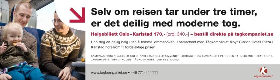 Byrå: Factum Reklambyrå. Art director Nicolas Krizan, projektledare Sammy Almedal, copywriter Ulf Börgesson.