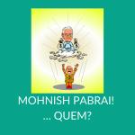 Grandes investidores em ações: Mohnish Pabrai, discípulo de Warren Buffett