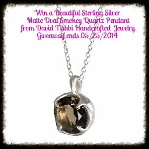 This mother's Day Give Mom a Beautiful Sterling Silver Matte Oval Smokey Quartz Pendant from David Tishbi Handcrafted  Jewelry