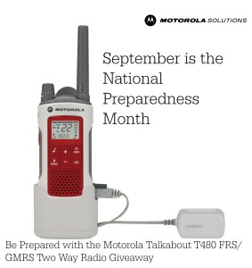 September is the National Preparedness Month – Be Prepared with Motorola Solutions Emergency Preparedness Family Radio