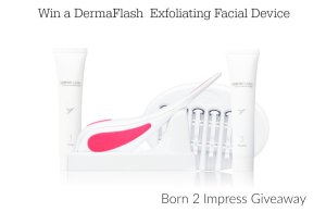 DermaFlash Exfoliating Device – Go from Fuzzy to Fabulous in a Flash Giveaway
