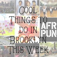 Cool Things to do in Brooklyn This Week: Aug 17-23