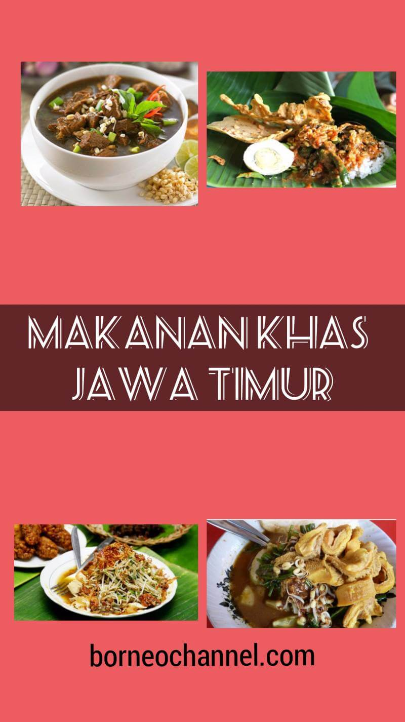 [Super Wenak!!!] Makanan Khas Jawa Timur, Asli Nagih!!!