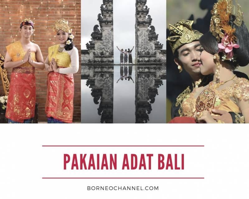[W.O.N.D.E.R.F.U.L!!!] Daftar Pakaian Adat Bali dan Senjata Tradisional Bali