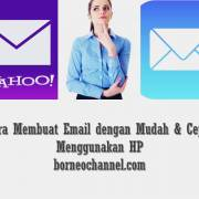 Registrasi Email Gmail, Yahoo, dan Hotmail/Outlook