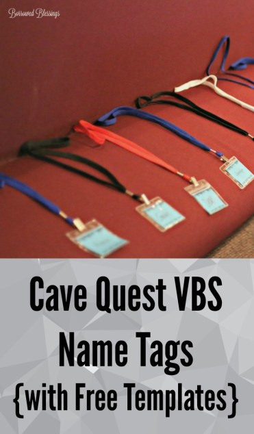 Cave Quest VBS Name Tags {with Free Templates} « Borrowed