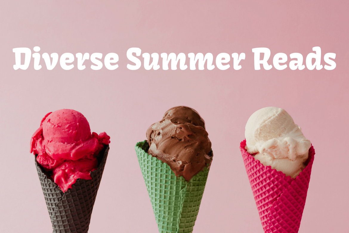 11 Diverse Reads for this Summer
