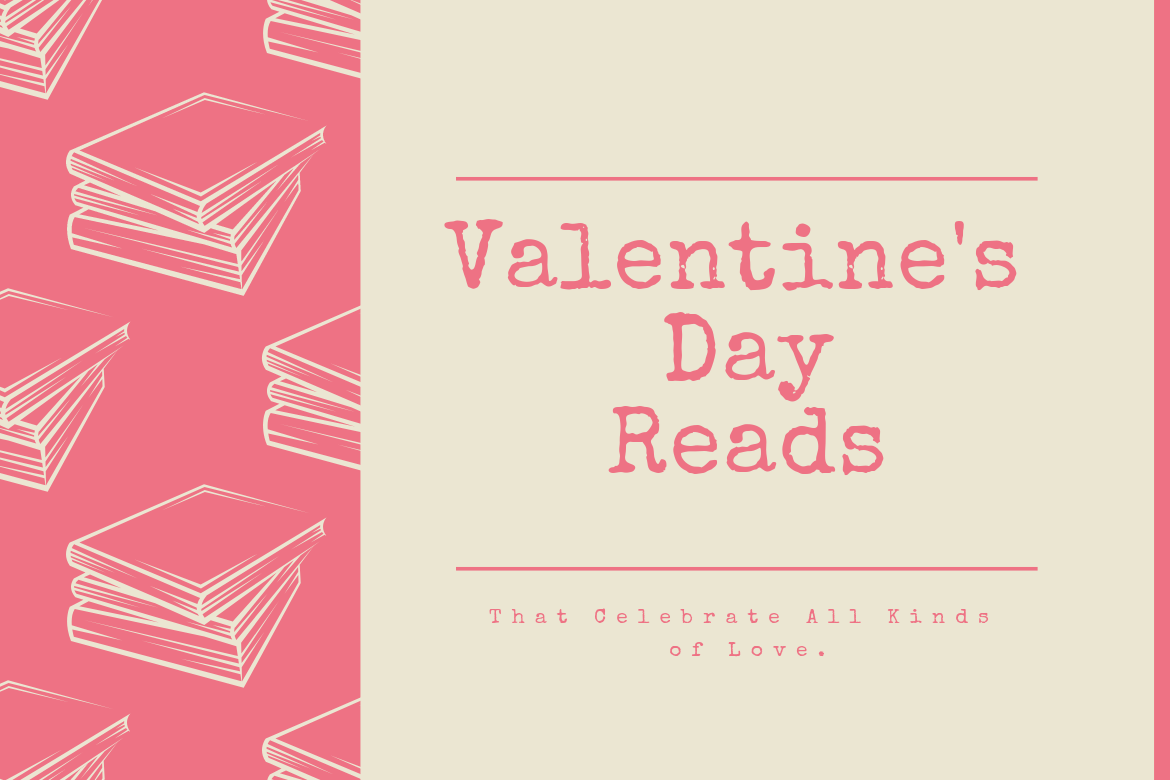 Celebrate All Kinds of Love with These Valentine's Day Reads