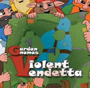 Garden Gnomes: Violent Vendetta box cover
