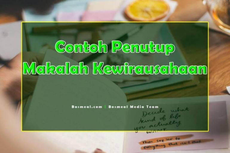 Contoh Penutup Makalah Singkat Kewirausahaan - Bosmeal.com