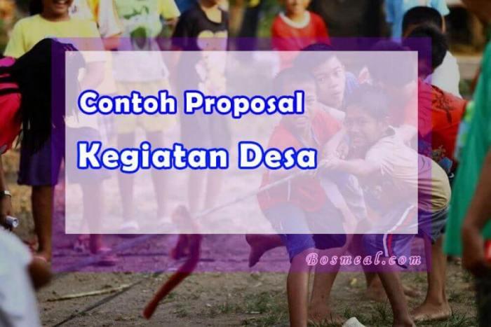 Format Contoh Proposal Kegiatan Desa - Bosmeal.com