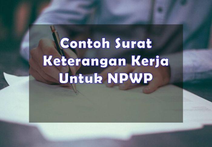 Format Contoh Surat Keterangan Kerja Untuk NPWP - Bosmeal.com
