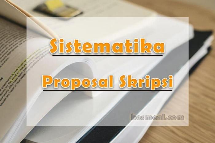 Sistematika Penulisan Proposal Skripsi - bosmeal.com