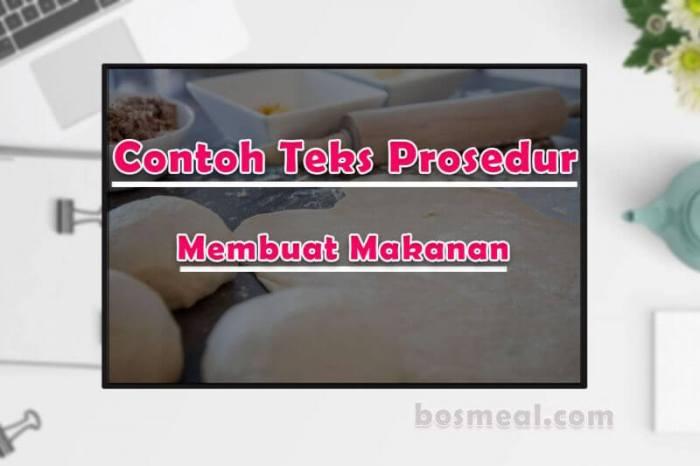 Contoh Teks Prosedur Membuat Makanan