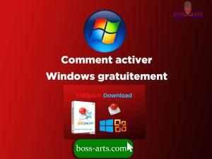 Comment activer Windows gratuitement par Boss Arts