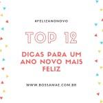 12 dicas para um ano novo mais feliz