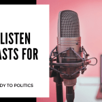 Must Listen Podcasts for 2021