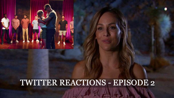 Hilarious Twitter Reactions From Episode 2 of The Bachelorette – Clare Crawley