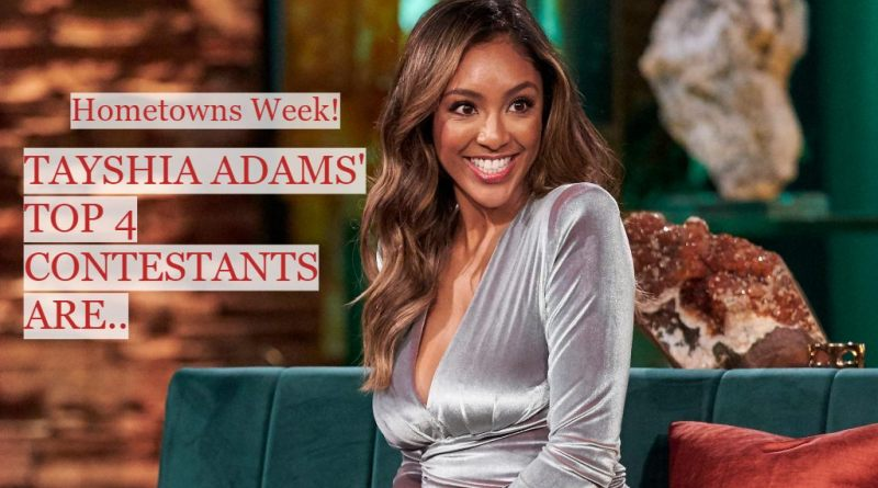 These are Tayshia Adams' TOP 4 Contestants – Hometown Dates
