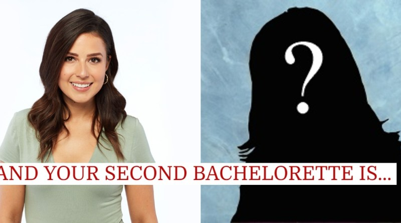 We Get TWO Bachelorettes This Year, Here's Your Second Lead and The Twist