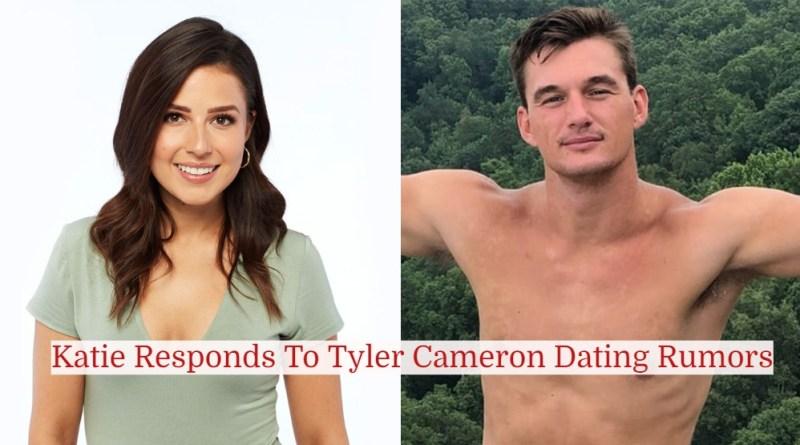 Katie Thurston Finally Responds to Tyler Cameron Dating Rumors