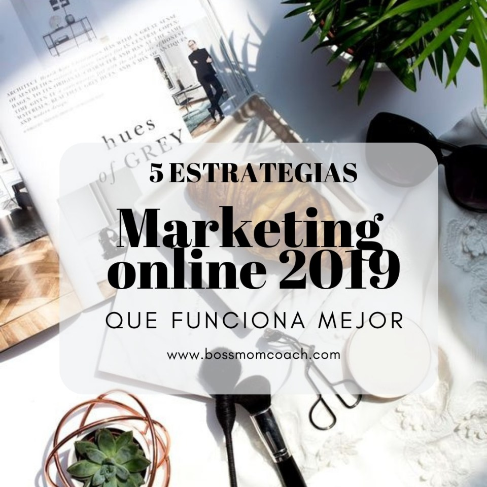 Estrategias para el 2019 de Marketing online