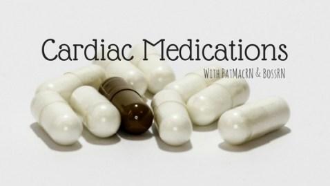 Cardiac Medication