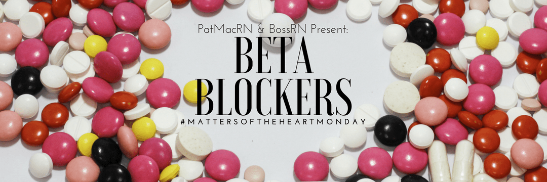 Beta Blockers - Boss RN