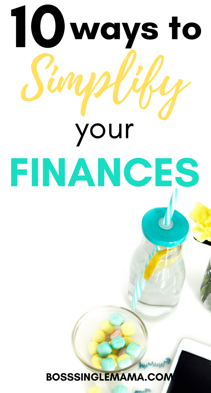 How to Simplify Your Finances in 10 Easy Steps