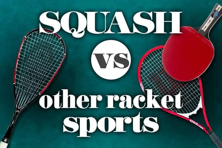 SquashVSOtherRacketSports