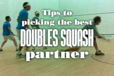 Tips To Picking The Best Doubles Squash Partner