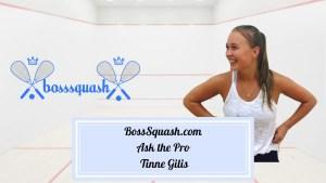 BossSquash-Ask-the-Pro-Tinne-Gilis