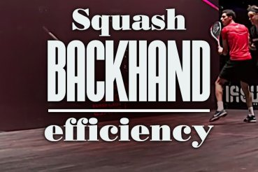 Squash Backhand Efficiency Effectivity Strength