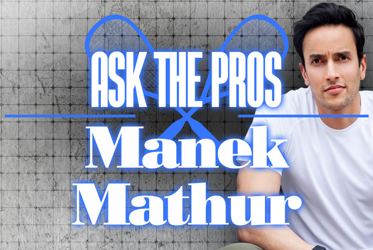 Ask The Pro Manek Mathur 1