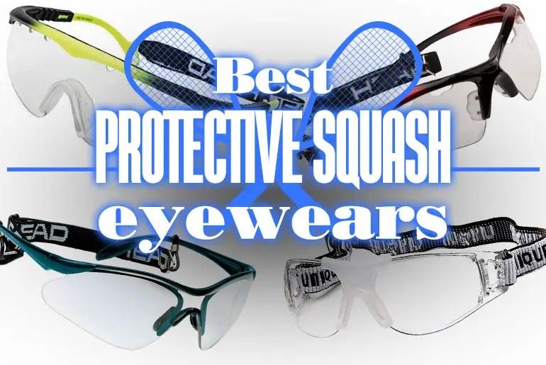 BestProtectiveSquashEyewears