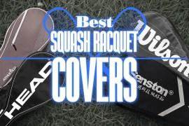 BestSquashRacquetCovers