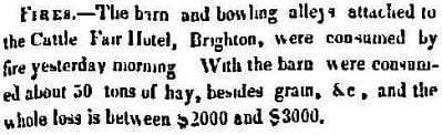 1849 Boston Atlas newspaper story of a fire at the famous Cattle Fair Hotel in Brighton.