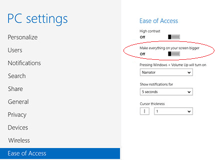 Windows 8 - Ease of Access - Make everything on your screen bigger