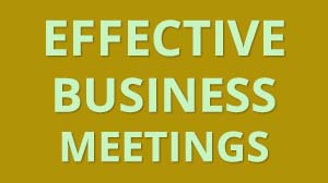 Business Meeting Management - Effective Business Meeting Training Course in Dubai - Business Meeting Skills Development