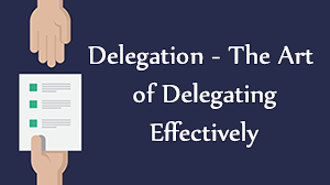 Delegating Course in Dubai. Delegation - The Art of Delegating Effectively.
